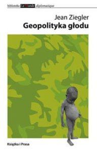 """Okładka książki """"Geopolityka głodu"""""""